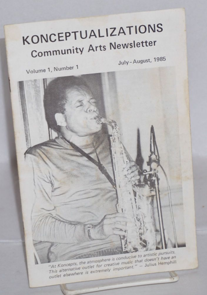 Konceptualizations; community arts newsletter, volume 1, number1, July-August, 1985