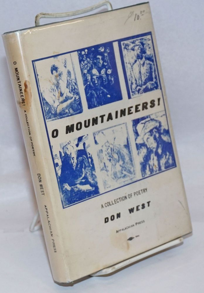 O mountaineers! A collection of poems. Don West.