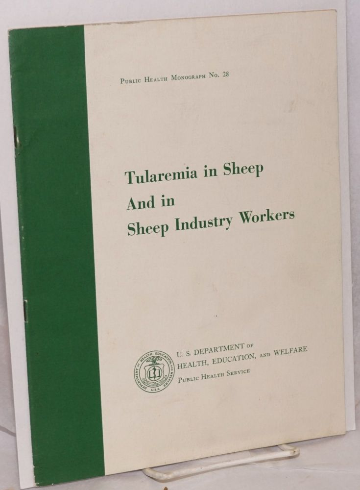 Tularemia in sheep and in sheep industry workers in Western United States. William L. Jellison, Glen M. Kohls.