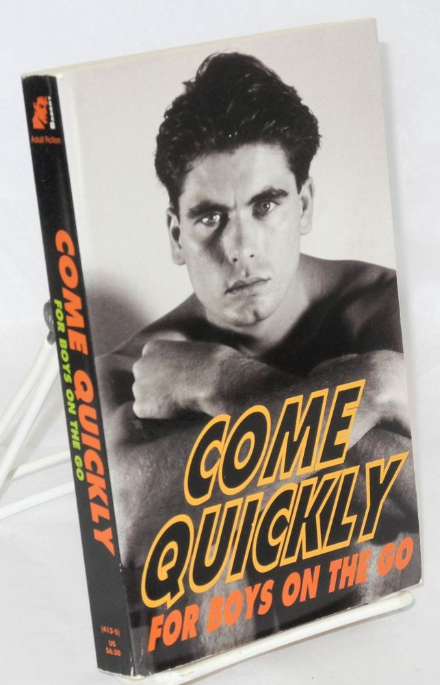 Come quickly: for boys on the go. Julian Anthony Guerra.