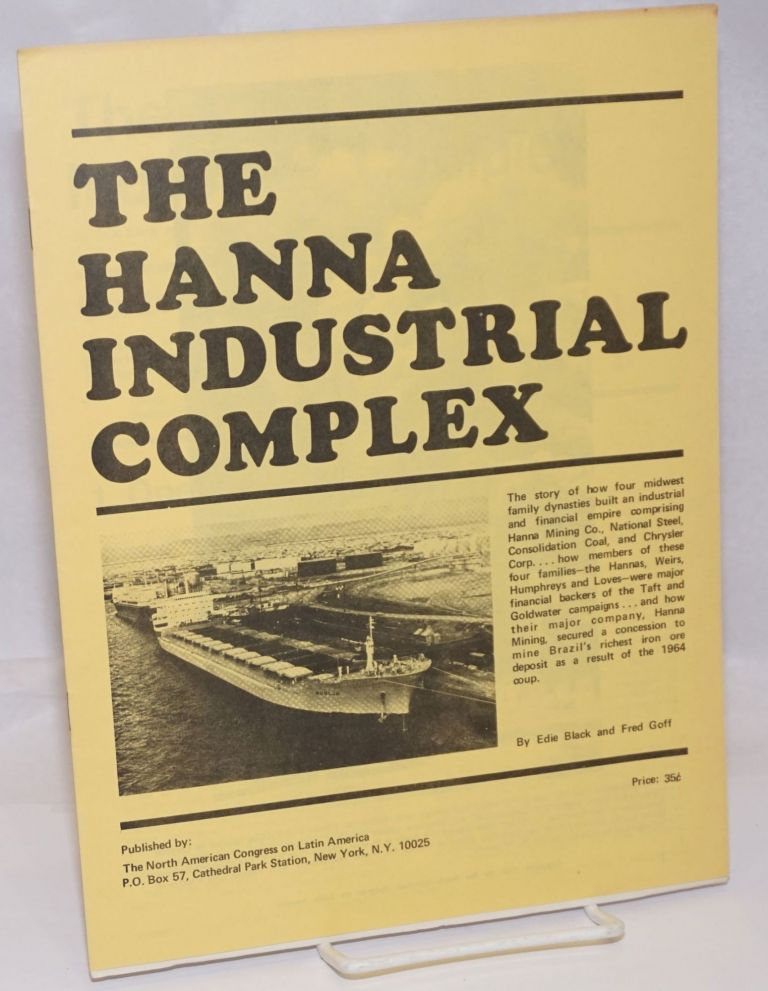 The Hanna industrial complex. Edie Black, Fred Goff.