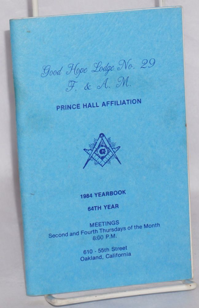 Good Hope Lodge no. 29, F. & A. M., 1984 yearbook. Prince Hall.