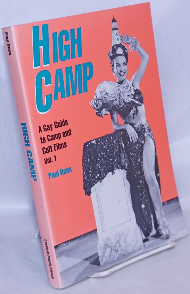 High Camp; a gay guide to camp and cult films, volume 1. Paul Roen.