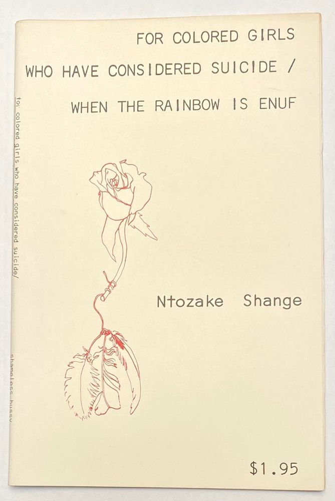 For colored girls who have considered suicide/when the rainbow is enuf; a choreopoem. Ntozake Shange.