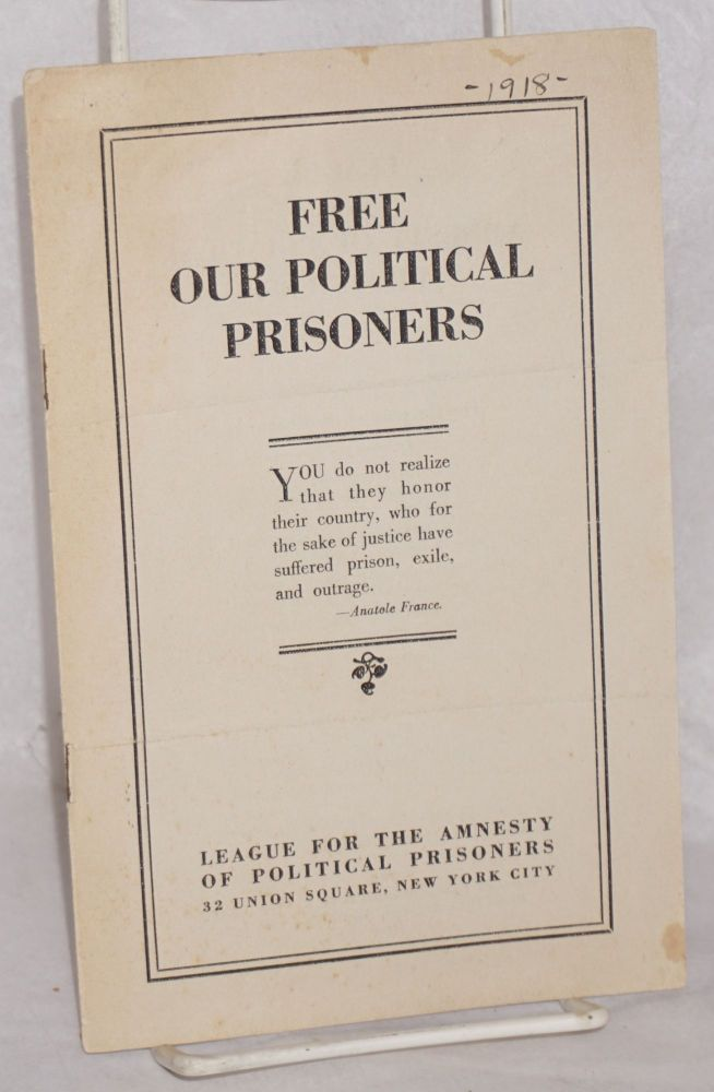 Free our political prisoners. League for the Amnesty of Political Prisoners.