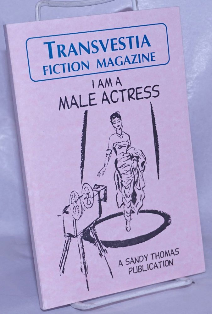 "Transvestia fiction magazine, ""I am a male actress"" Anonymous."
