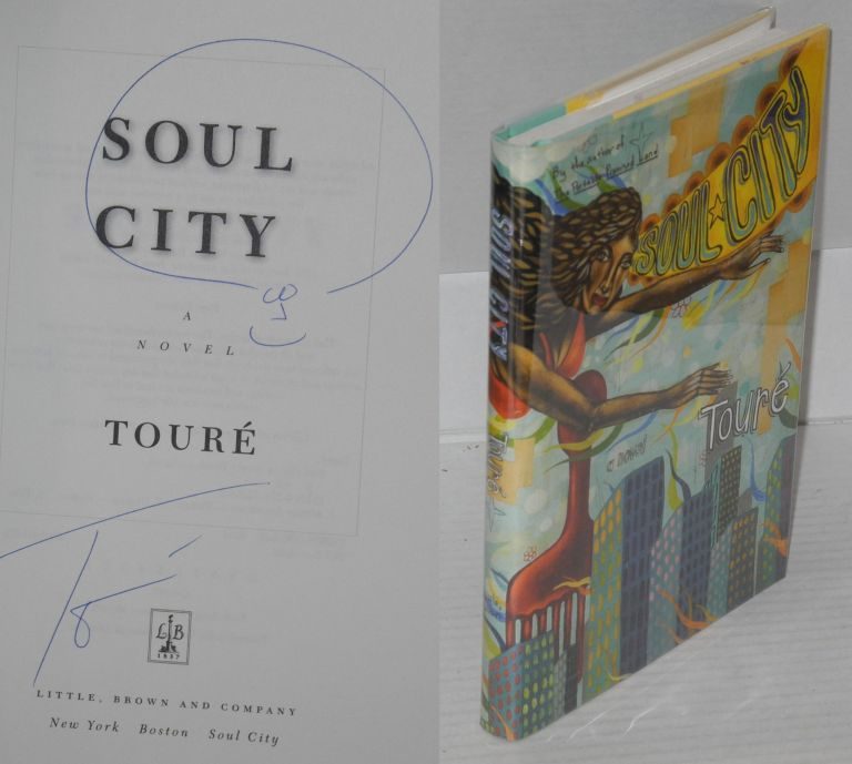 Soul city; a novel. Touré.