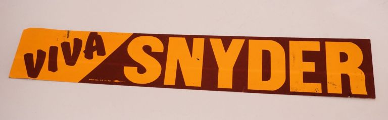Viva Snyder [Bumper sticker]