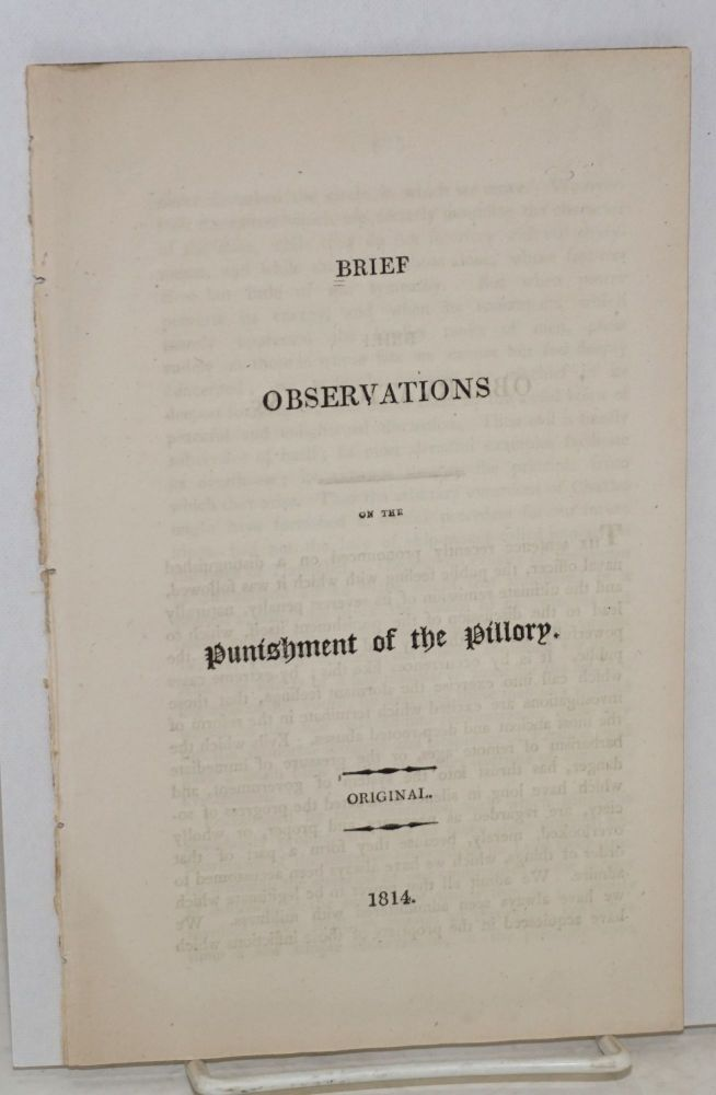 Brief observations on the punishment of the pillory: original