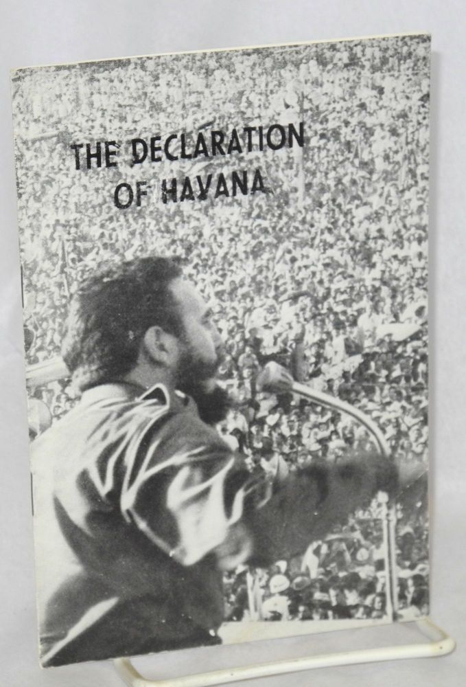 The declaration of Havana. Fidel Castro.