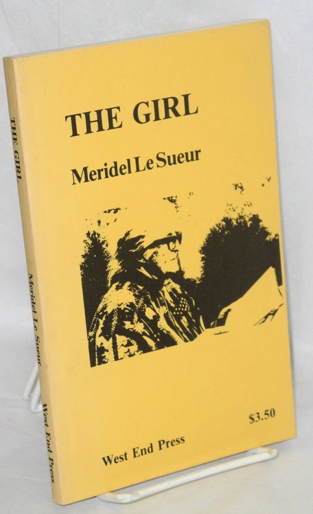 The girl. Meridel Le Sueur.