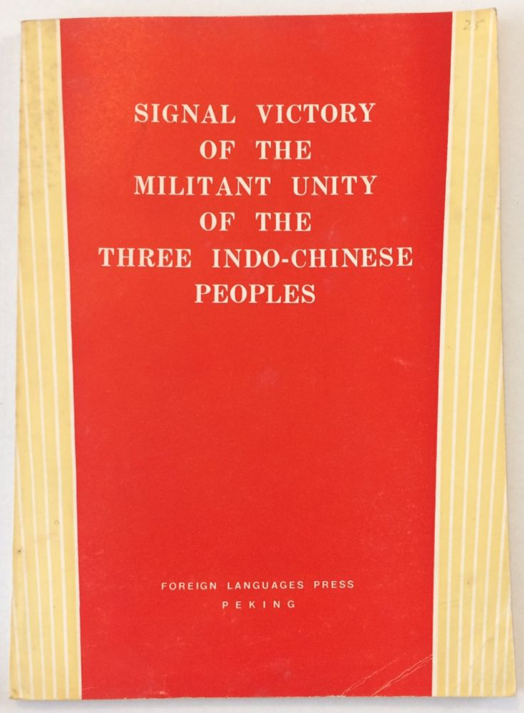 Signal victory of the militant unity of the three Indo-Chinese peoples