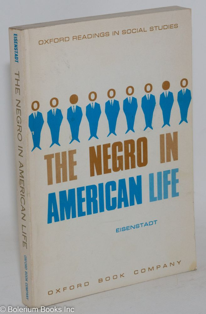 The Negro in American life. Murray Eisenstadt.