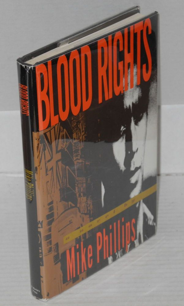 Blood rights. Mike Phillips.