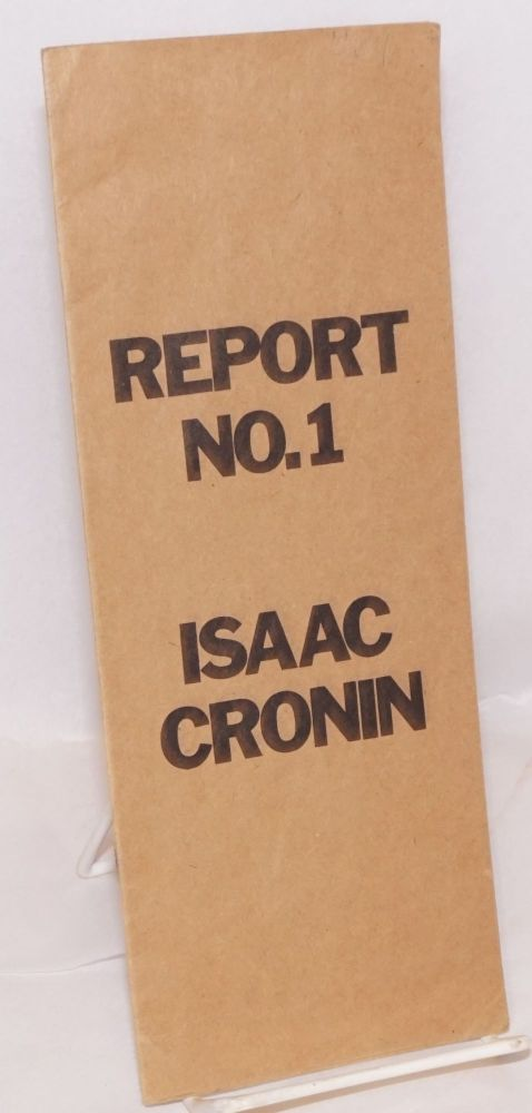 Report no. 1 Critique of counterfeitism. Isaac Cronin.