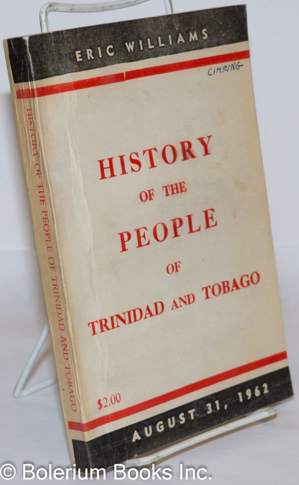 History of the people of Trinidad and Tobago. Eric Williams.