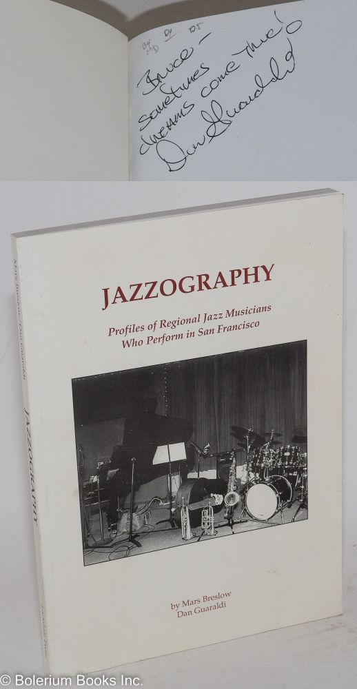 Jazzography; profiles of regional jazz musicians who perform in San Francisco. Mars Breslow, Dan Guaraldi.