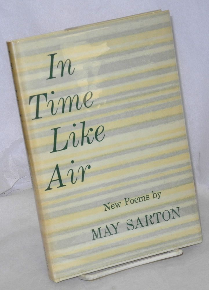 In time like air; poems. May Sarton.