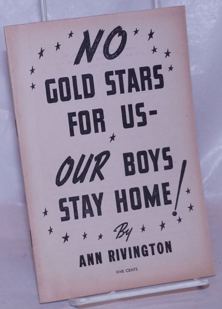 No gold stars for us - our boys stay home! Illustrations by Mary O. Johnson. Ann Rivington.