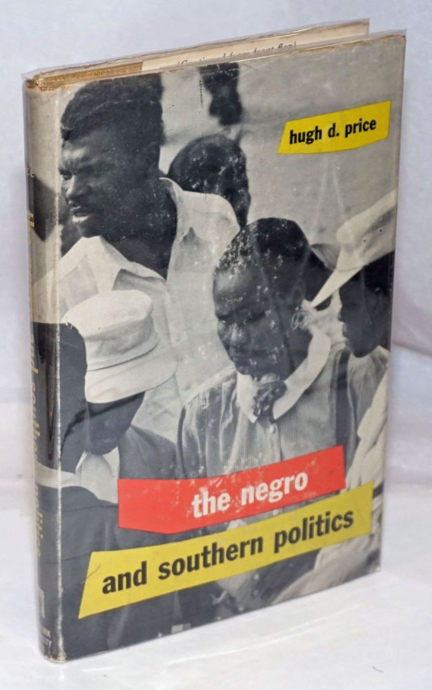 The Negro and southern politics; a chapter of Florida history, with an introduction by William G. Carleton. H. D. Price, Hugh.