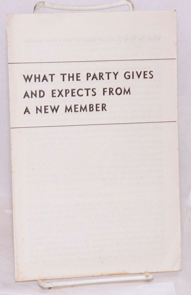 What the Party gives and expects from a new member. William Weinstone.