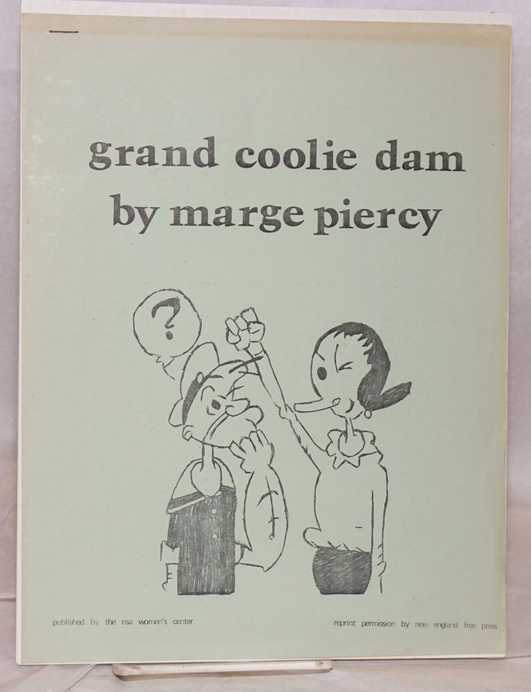 Grand coolie damn. Marge Piercy.
