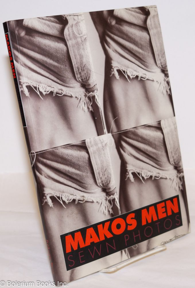 Makos men; sewn photos. Christopher Makos.