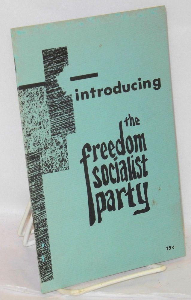 Introducing the Freedom Socialist Party. Freedom Socialist Party.