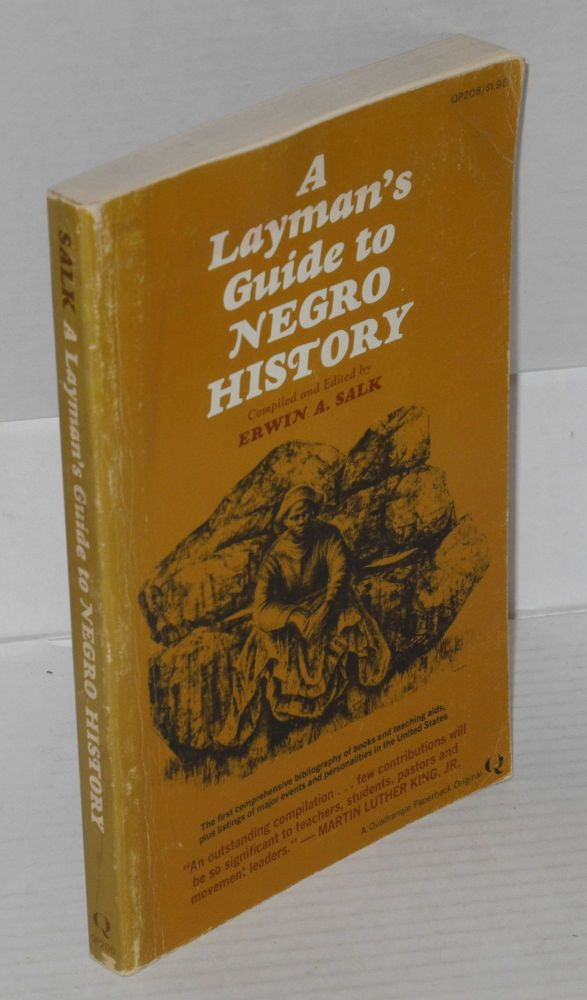 A layman's guide to Negro history. Erwin A. Salk, comp.