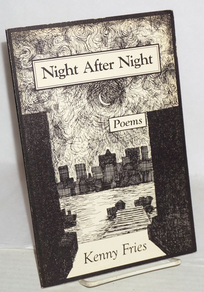 Night after night; poems. Kenny Fries.