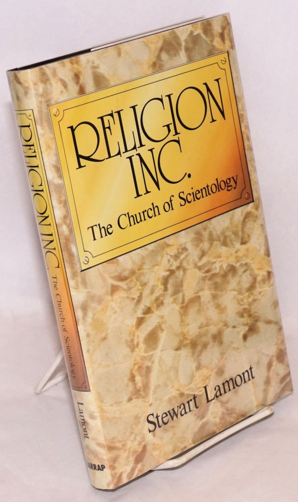 Religion Inc. the church of scientology. Stewart Lamont.