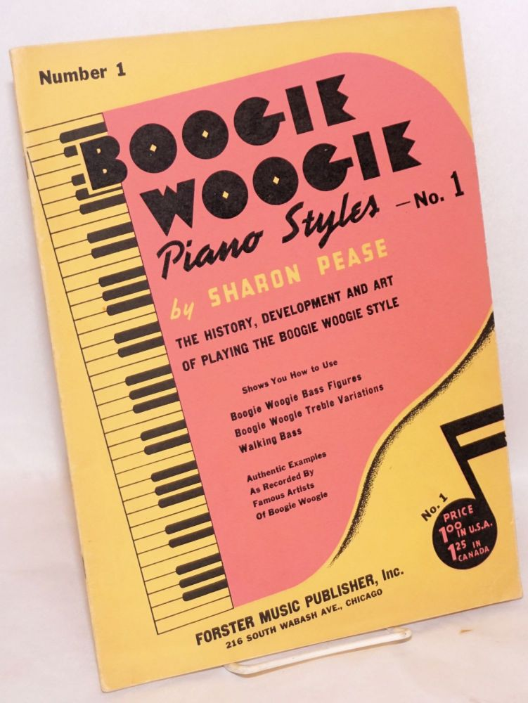 Boogie woogie piano styles no. 1. Sharon Pease.