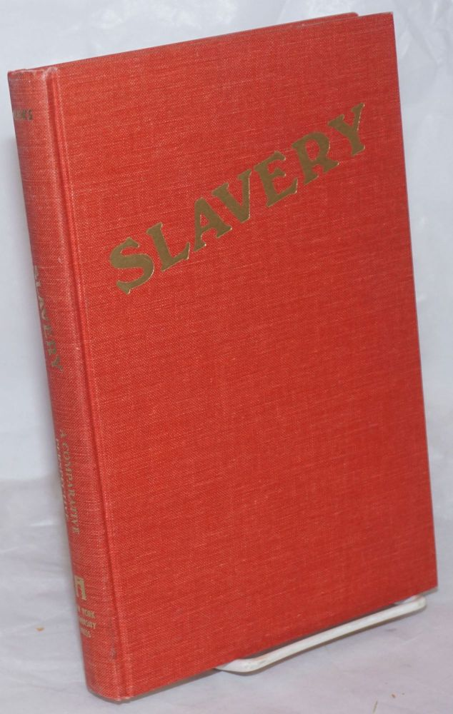 Slavery: a comparative perspective; readings on slavery from ancient times to the present. Robin W. Winks, ed.