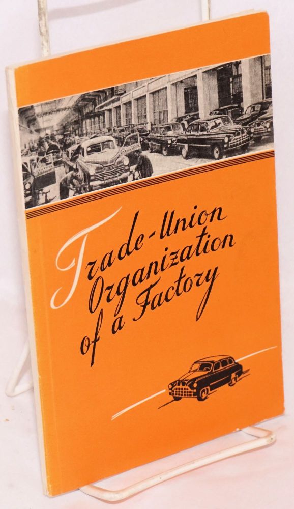 Trade-Union organization of a factory: a record. D. Myshne.