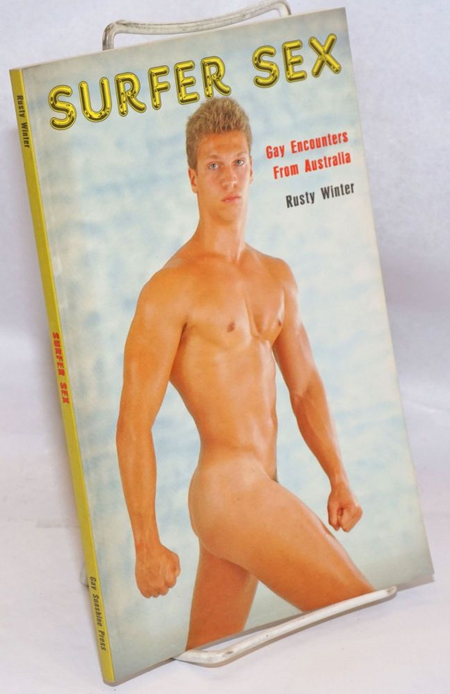 Surfer Sex; gay encounters from Australia. Rusty Winter.