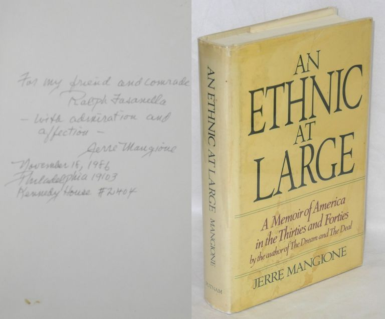 An ethnic at large; a memoir of America in the thirties and forties. Jerre Mangione.