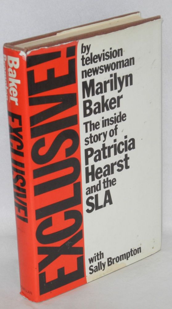 Exclusive! The inside story of Patricia Hearst and the SLA. With Sally Brompton. Marilyn Baker.