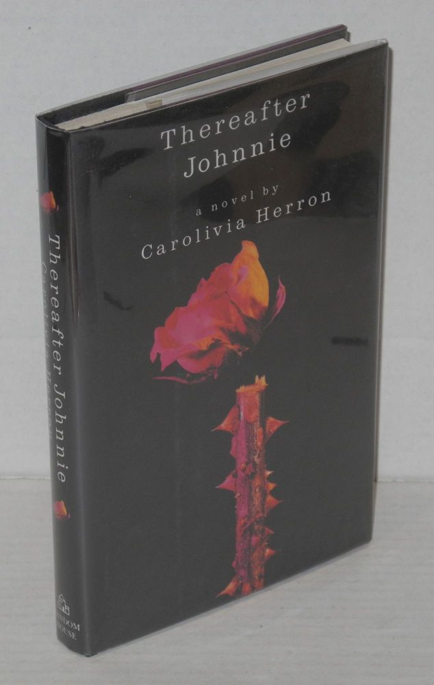 Thereafter Johnnie. Carolivia Herron.