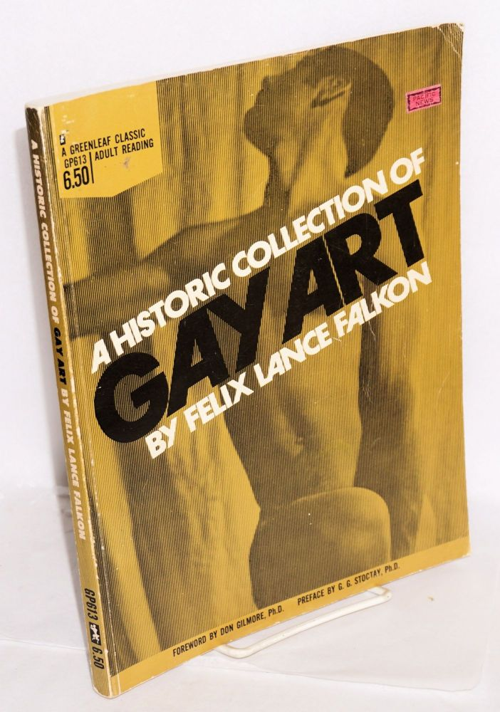 A historic collection of gay art. Felix Lance Falkon, George Scithers, G. G. Stoctay, Etienne Tom of Finland, Graewolf etc, Don Gilmore.