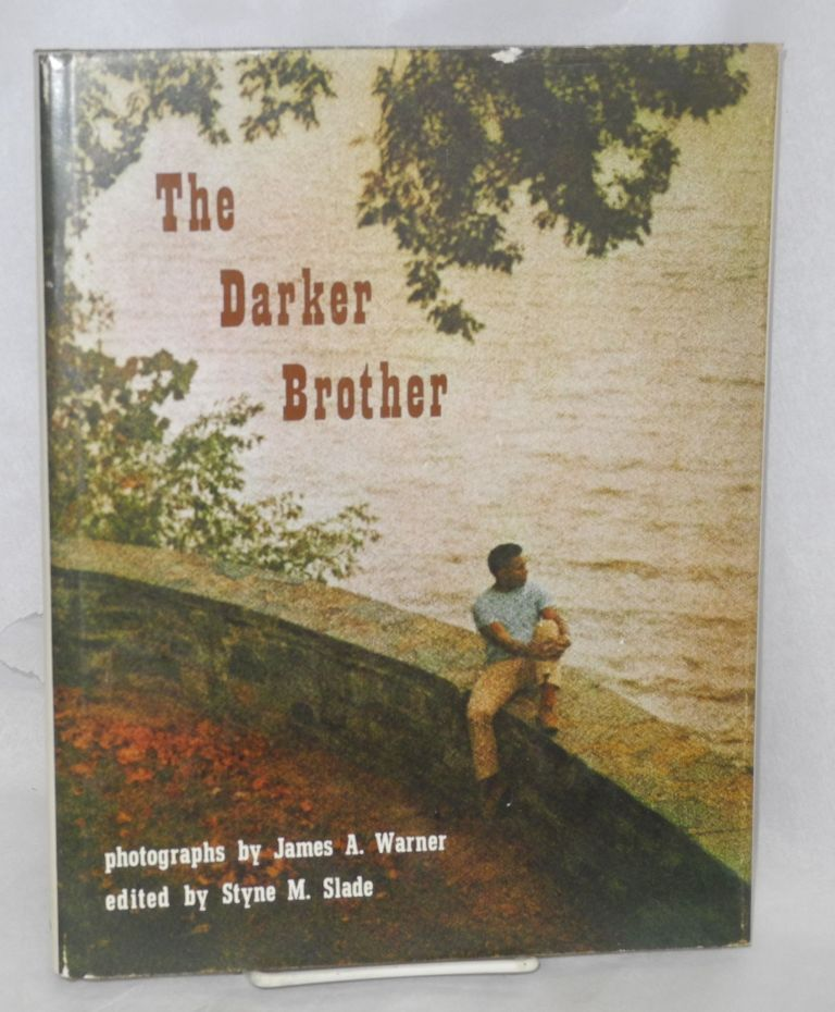 The darker brother. James A. Warner, , photographer and Styne M. Slade.