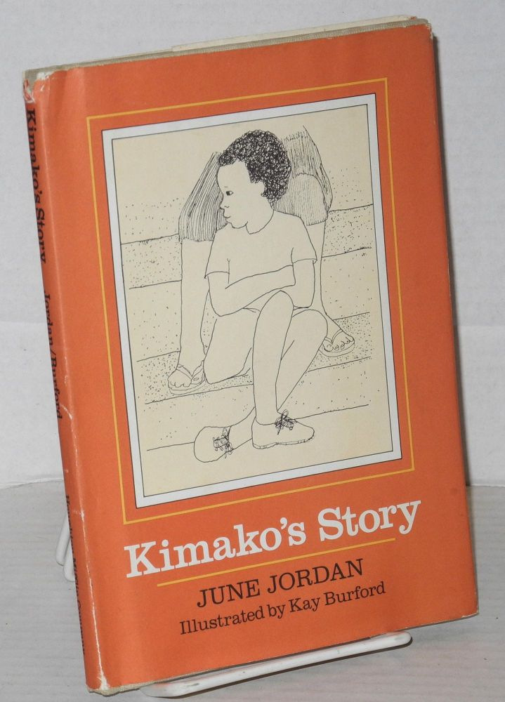 Kimako's story; illustrated by Kay Burford. June Jordan.