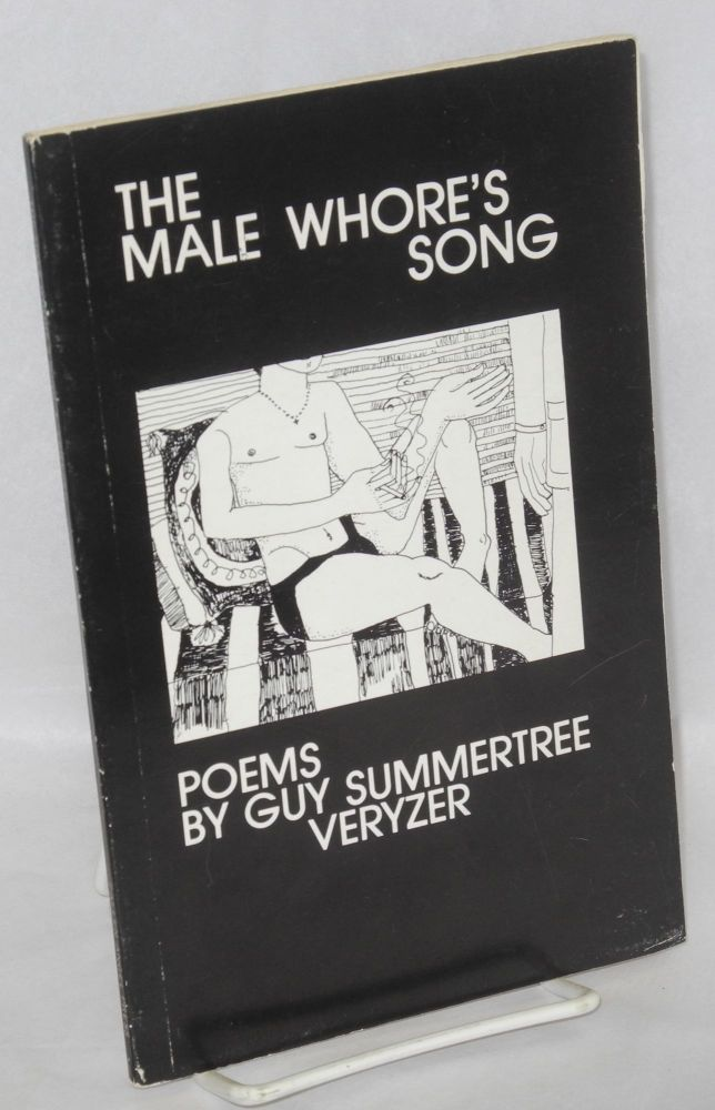 The male whore's song. Guy Summertree Veryzer.