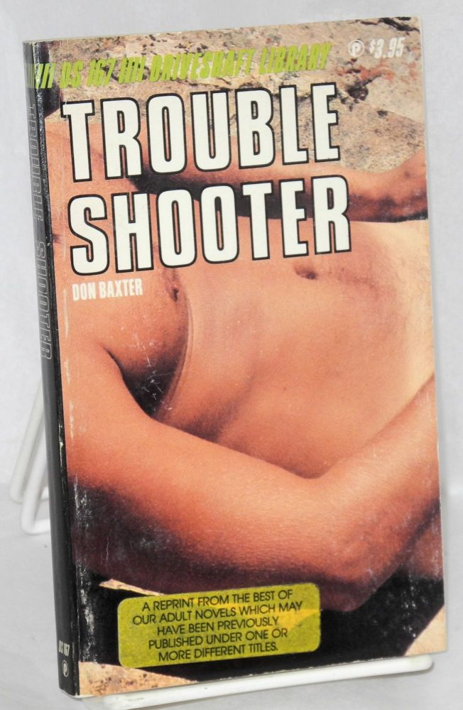 Trouble shooter. Don Baxter.