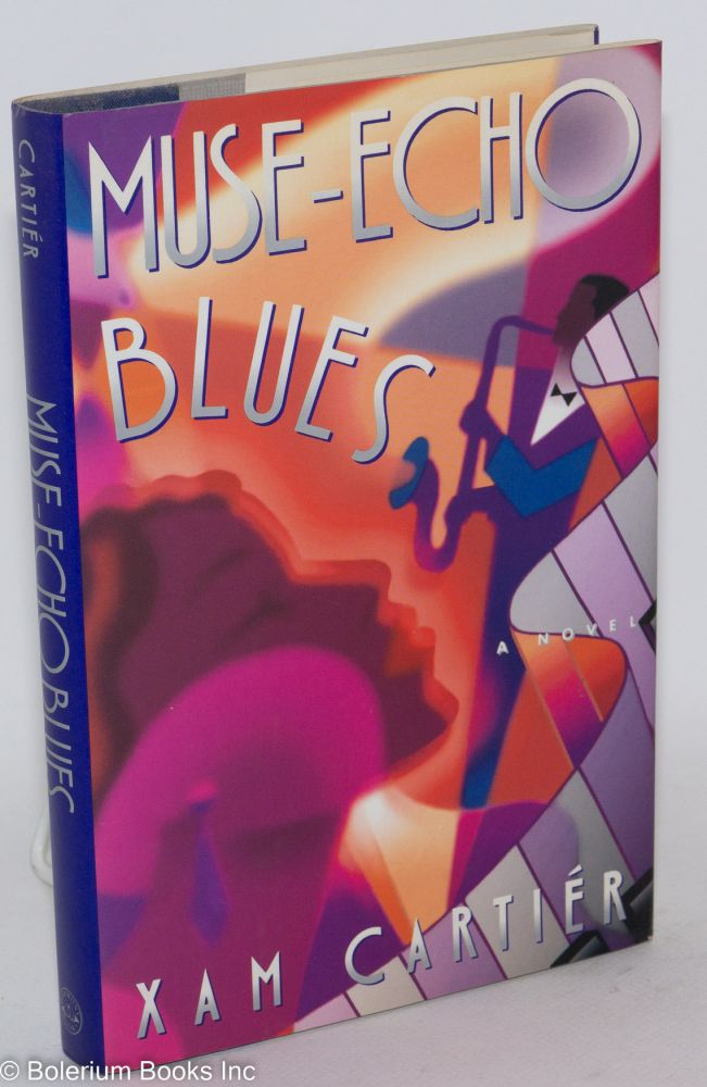 Muse-echo blues. Xam Wilson Cartiér.