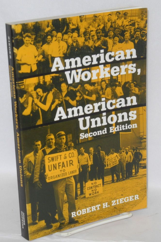 American workers, American unions, 1920-1985. Second edition. Robert H. Zieger.