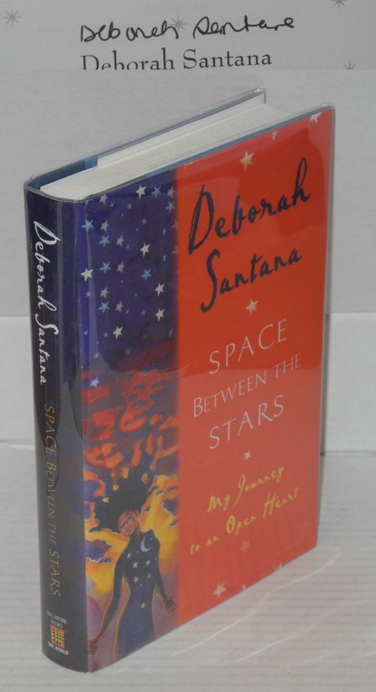 Space between the stars; a memoir. Deborah Santana.