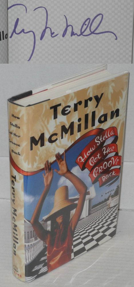 How Stella got her groove back. Terry McMillan.