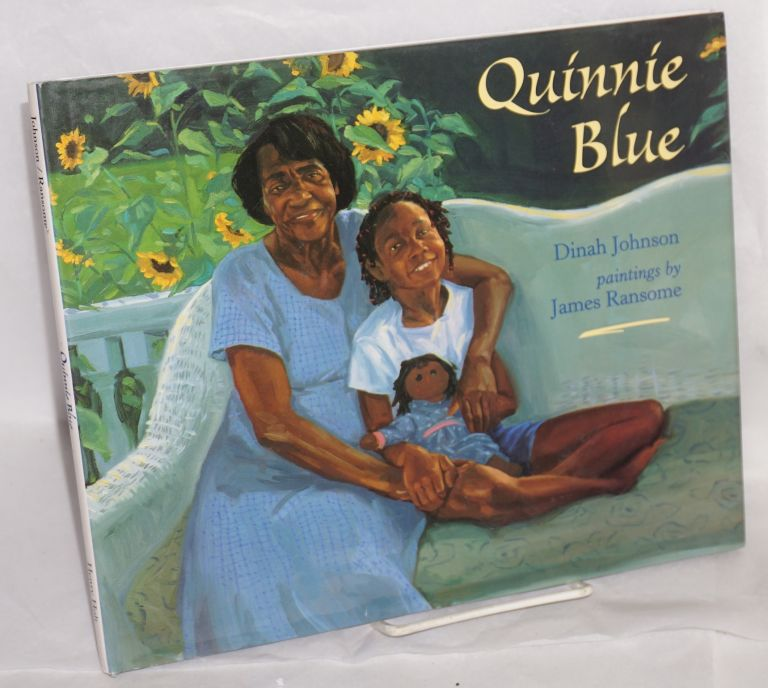 Quinnie Blue; paintings by James Ransome. Dinah Johnson.