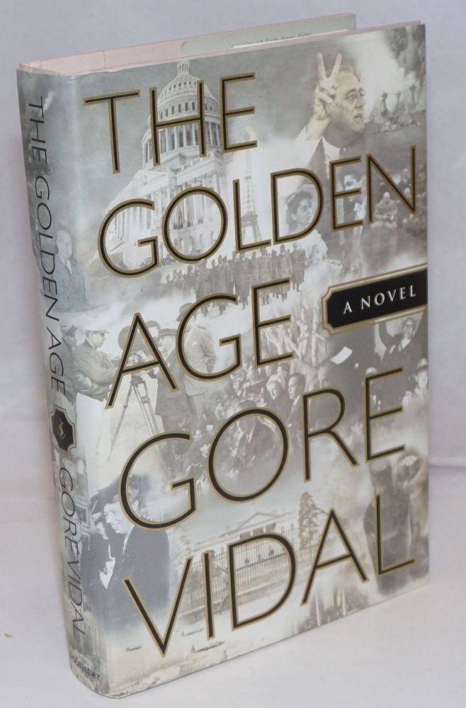 The golden age; a novel. Gore Vidal.