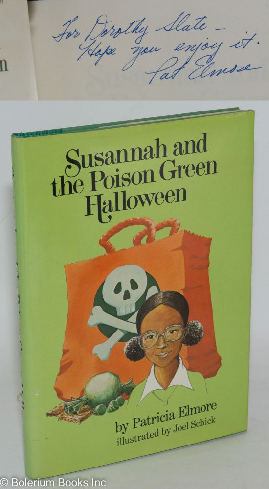 Susannah and the poison green Halloween; illustrated by Joel Schick. Patricia Elmore.
